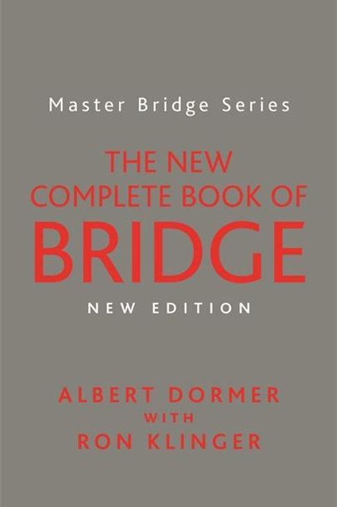 New Complete Book of Bridge       by Albert Dormer