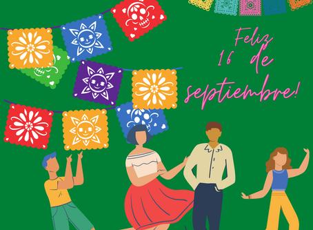 ¡Feliz 16 de septiembre! Celebrating Mexico's Independence Day