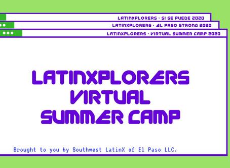 Southwest LatinX Announces LatinXplorers Virtual Summer Camp 2020