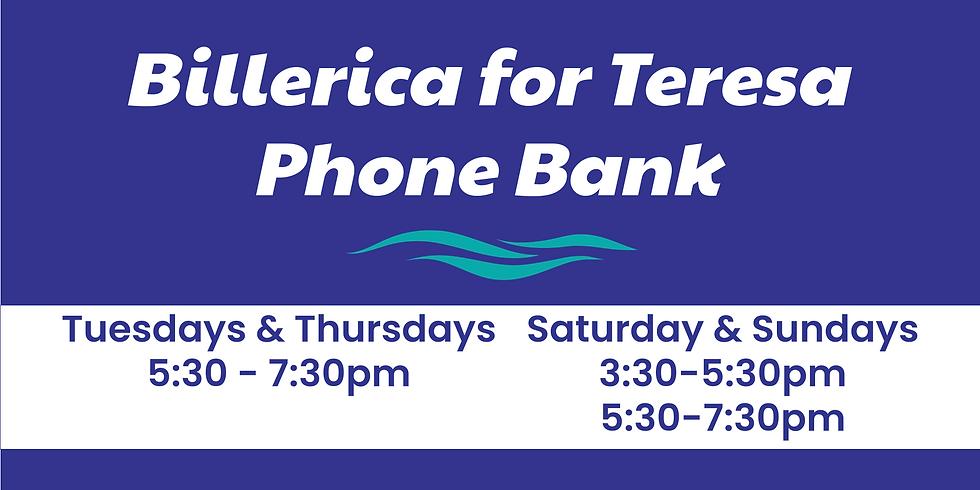 Billerica for Teresa Phone Bank