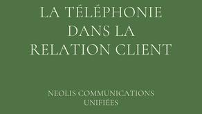 Le téléphone : l'outil incontournable d'une relation client réussie