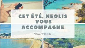 Cet été, Neolis vous accompagne !