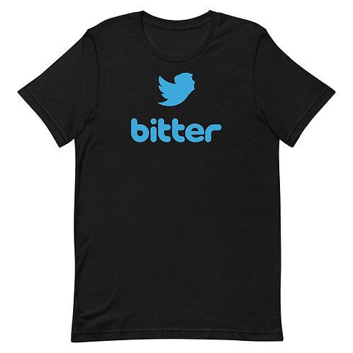 Bitter. Funny Trump/Twitter T-Shirt