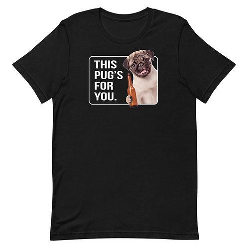 This Pug's For You Funny Pug T-Shirt