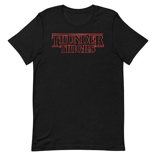 Funny Thunder Thighs T-shirt Parody of Stranger Things.
