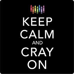 Keep Calm Cray On.jpg