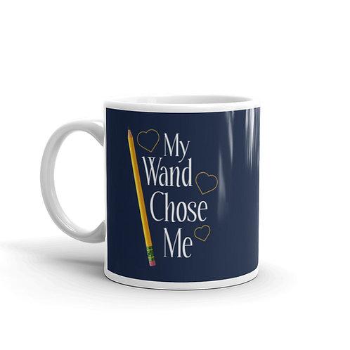 My Wand Chose Me Fun Teacher Mug
