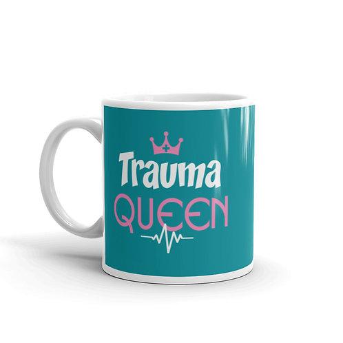 Trauma Queen Funny Nurse Mug