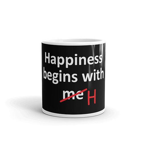 Happiness Begins With Me. Happiness Begins With H. Funny Mug