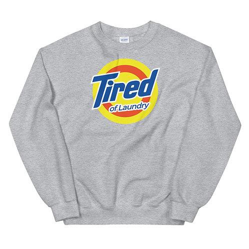 Tired of Laundry Funny Logo Parody Unisex Sweatshirt