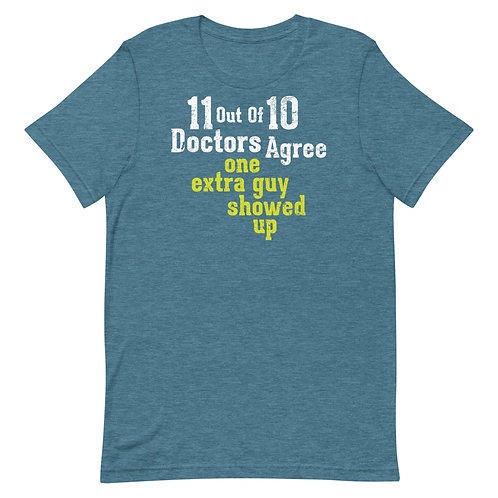 11 out of 10 Doctors Agree Funny T-Shirt