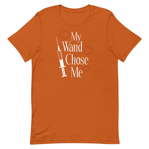 My Wand Chose Me Fun Nurse T-Shirt