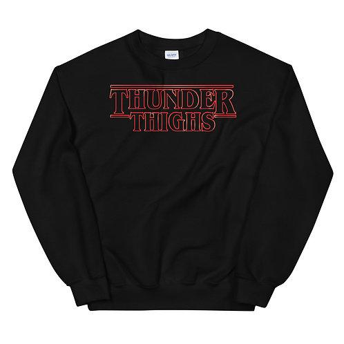Thunder Thighs Funny Parody Unisex Sweatshirt