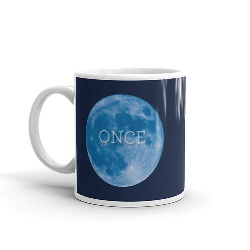 Once In A Blue Moon Funny Witty Mug