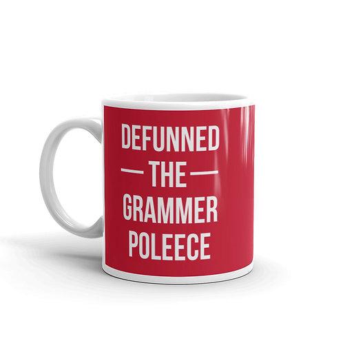 Defunned The Grammer Poleece Funny Mug