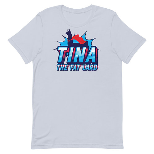Tina the Fat Lard. Funny Napoleon Dynamite Llama Superhero t-shirt