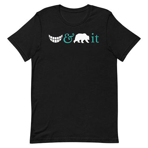 Grin And Bear It Fun T-Shirt