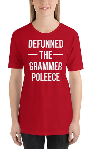 Defunned The Grammer Poleece Funny Unisex T-Shirt