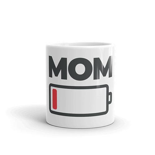 Mom Low Battery Funny Mom Mug