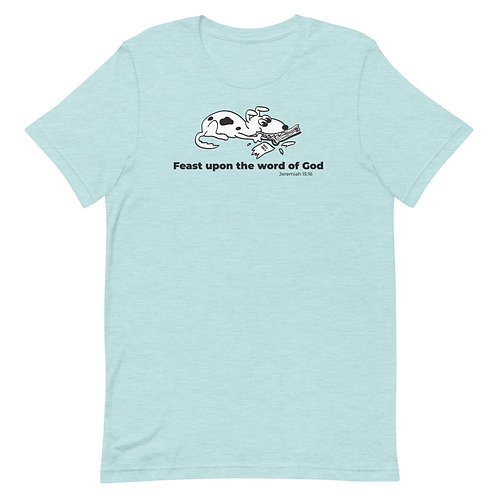 Feast Upon the Word of God Funny Christian T-Shirt