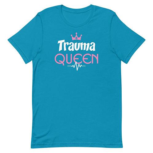Trauma Queen Funny Nurse Unisex T-Shirt
