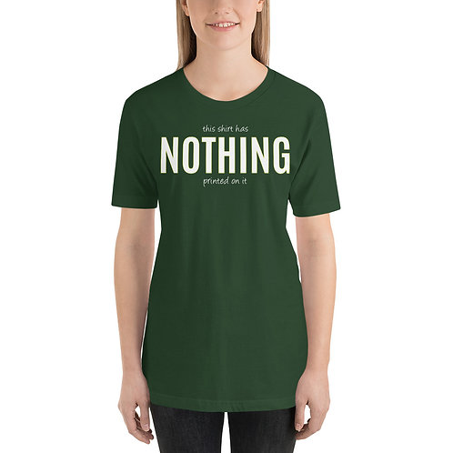 This Shirt Has Nothing Printed On It Funny T-Shirt