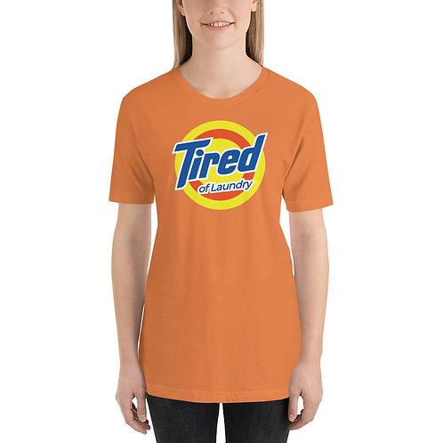Tired of Laundry Funny Logo Parody Unisex T-Shirt