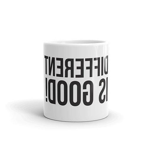 Different Is Good! Funny Mug