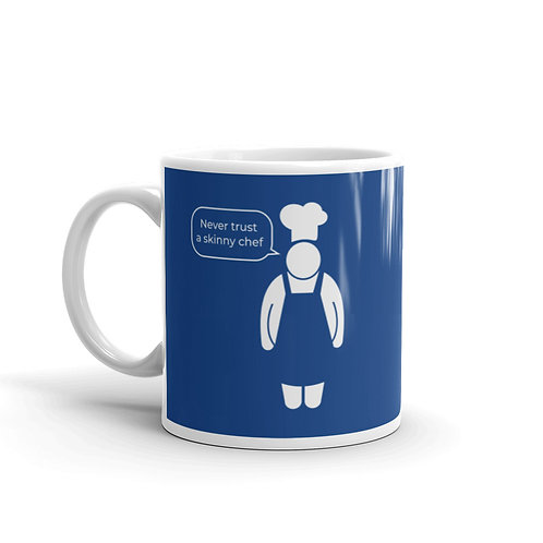 Never Trust A Skinny Chef - Dueling Chefs Funny Mug