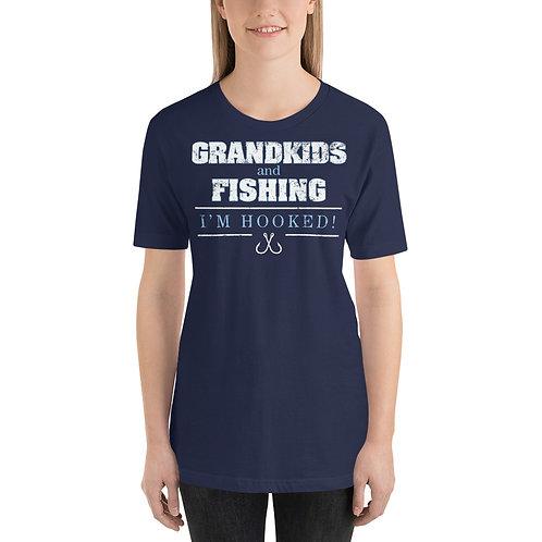 Grandkids and Fishing. I'm Hooked. Fun Grandma or Grandpa Fishing Unisex T-Shirt