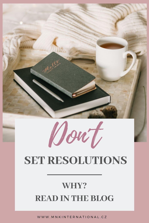 3 důvody, proč si stanovovat cíle a ne předsevzetí