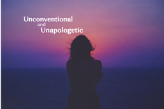 Unconventional and Unapologetic