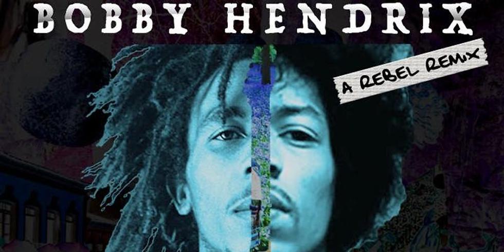 Bobby Hendrix: A Rebel Remix