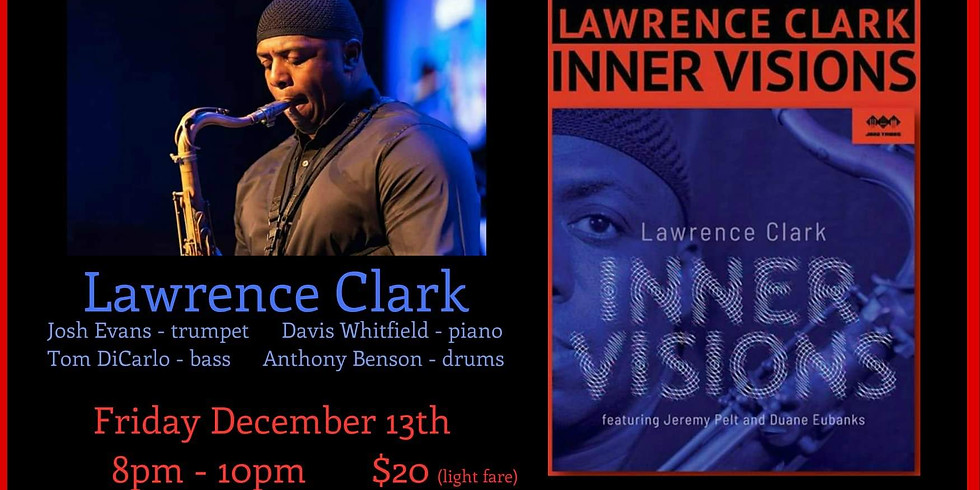 The Producers' Guild  & The Community Education Center Presents: Lawrence Clark Quintet
