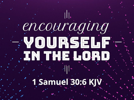 Bible thought from 1 Samuel 30:6