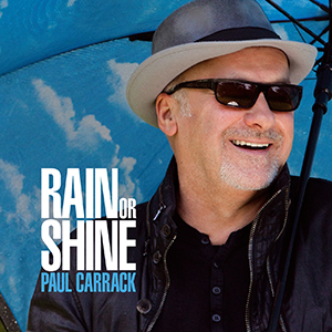 Paul Carrack - Rain Or Shine.jpg