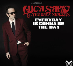 Luca Sapio - Every Day Is Gonna Be The Day.jpg
