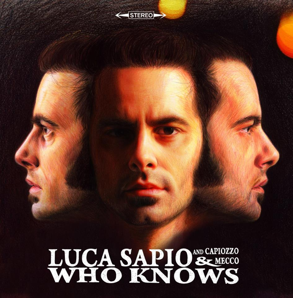 Luca Sapio -  Who Knows.jpg