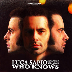 Luca Sapio -  Who Knows.jpg