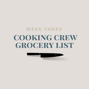Week Three Grocery List