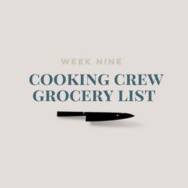 Week Nine Grocery List