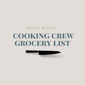 Week Eight Grocery List