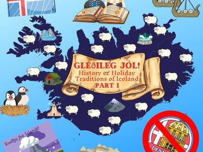 Gleðileg Jól! History & Holiday Traditions of Iceland - Part I