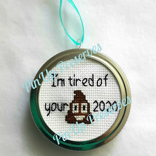 I'm Tired of Your Crap 2020 Poop Emoji Ornament