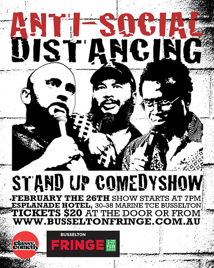 Anti Social Distancing - Classy Comedy