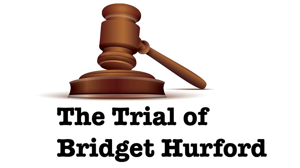 The trial of Bridget Hurford