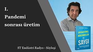 Pandemi Sonrası Üretim - Levent Türkp