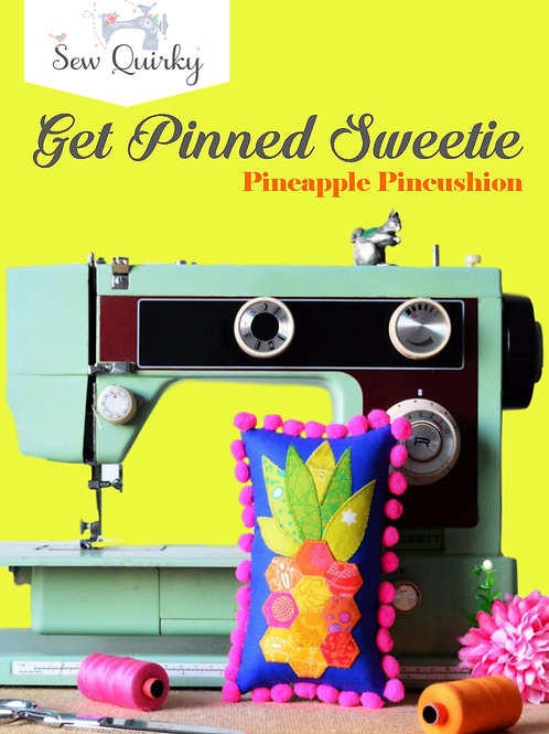 Sew Quirky Get Pinned Sweetie Pineapple Pincushion