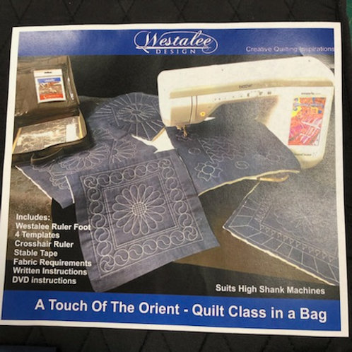 Westalee Ruler kit and Quilt Class - A touch of the Orient
