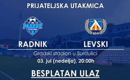 Najava: Prijateljska utakmica Radnik - Levski